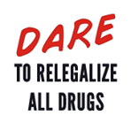 igayh9rre556zapcyqqb_dare_to_relegalize_drugs